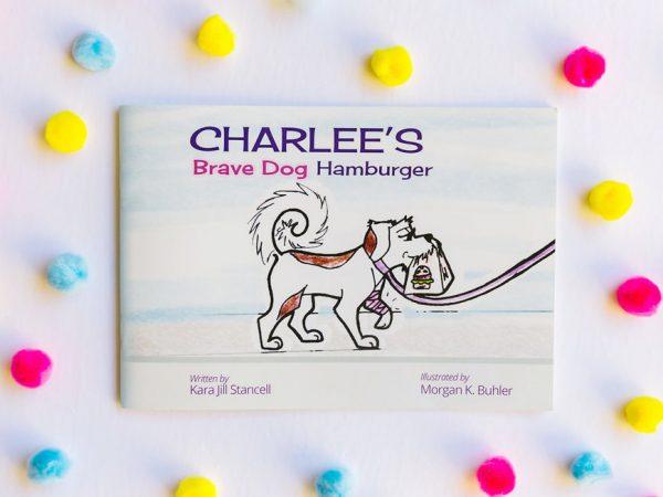 Charlee's Brave Dog Hamburger paperback